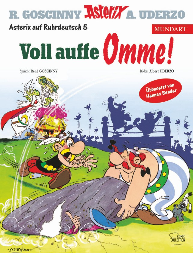 "Der Asterix-Mundart-Band Ruhrdeutsch 5 ""Voll auffe Omme!"" erscheint am 1. August in der Egmont Comic Collection (14,00 €, ISBN 978-3-7704-4047-4). Foto: Asterix® - Obelix® - Idefix ® / © 2019 Les Éditions Albert René / Goscinny – Uderzo"