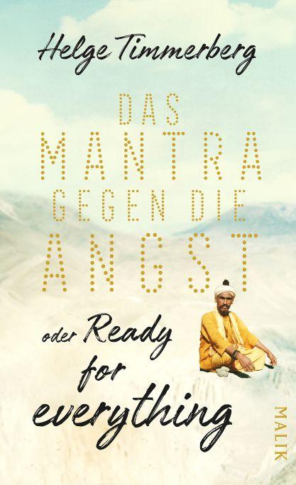 """""""Das Mantra gegen die Angst"""" erschien im Münchner Piper Verlag. 176 Seiten. 20 Euro. ISBN 978-3890294537"""