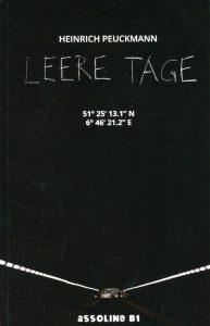 Heinrich Peuckmann – Leere Tage – Bochum: Asso-Verlag 2014. 175 Seiten. 9,90 Euro. ISBN 978-3938834701