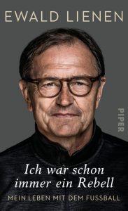 """Erschienen ist """"Ich war schon immer ein Rebell: Mein Leben mit dem Fußball"""" im Piper Ver lag zum Preis von 22 Euro. ISBN: 9783492059473"""